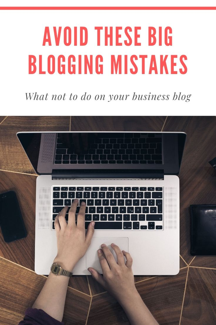 Are you making these five easy blogging mistakes in your business? Fear not! This post talks you through good practice in blogging for businesses #blogging #blogger #blogtips #mistakes #howto #guide #blog
