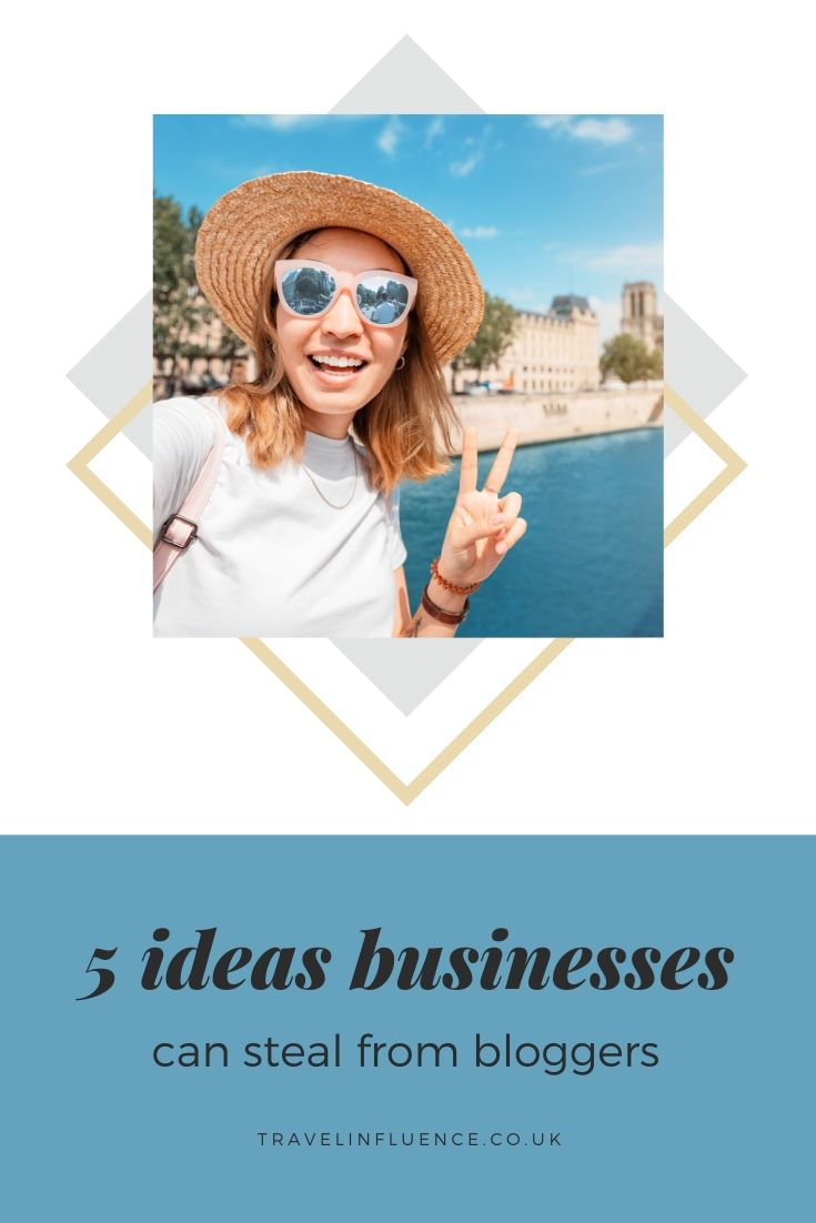 Ever wondered how bloggers grow their audinece? Here's 5 marketing ideas small businesses can steal from them to give their website and social media a boost  #TravelInfluence #blogging #tips #business #marketing #digital #socialmedia #ideas #advice #blogger #smallbusiness
